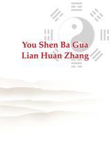 You Shen Ba Gua Lian Huan Zhang
